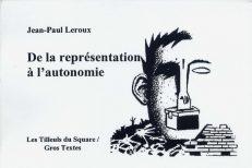 Leroux Jean-Paul - De la représentation à l'autonomie
