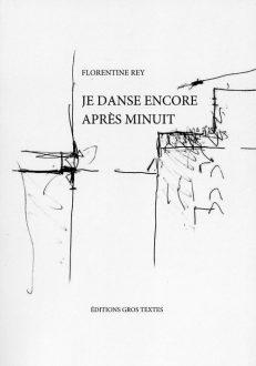 Rey Florentine - Je danse encore après minuit