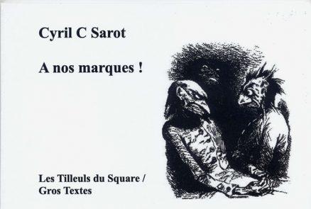 Sarot Cyril C - À nos marques