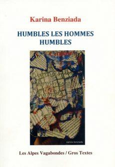 Benziada Karina - Humbles les hommes humbles