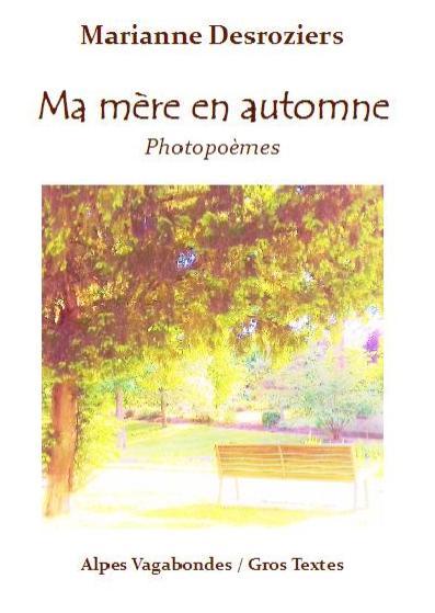 Desroziers Marianne - Ma mère en automne