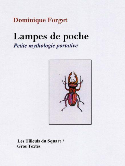 Forget Dominique - Lampes de poche