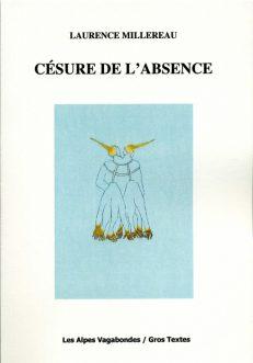 Millereau Laurence - Césure de l'absence