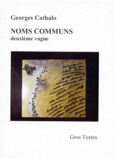Cathalo Georges - NOMS COMMUNS - deuxième vague