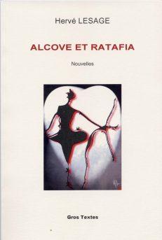 Lesage Hervé - Alcôve et ratafia