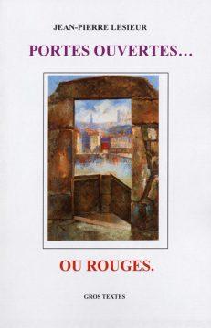 Lesieur Jean-Pierre - Portes ouvertes… ou rouges.
