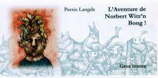 Perrin Langda - L'Aventure de Norbert Witz'n Bong !
