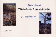 Azarel Jean - Itinéraire de l'eau à la neige