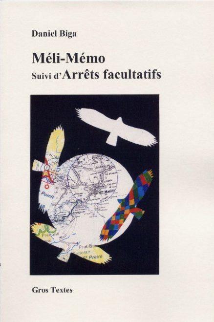 BIGA Daniel - Méli-Mémo suivi d'Arrêts facultatifs