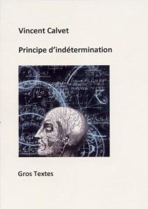 Calvet Vincent - Principe d'indétermination