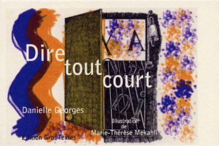 Georges Danielle - Dire tout court