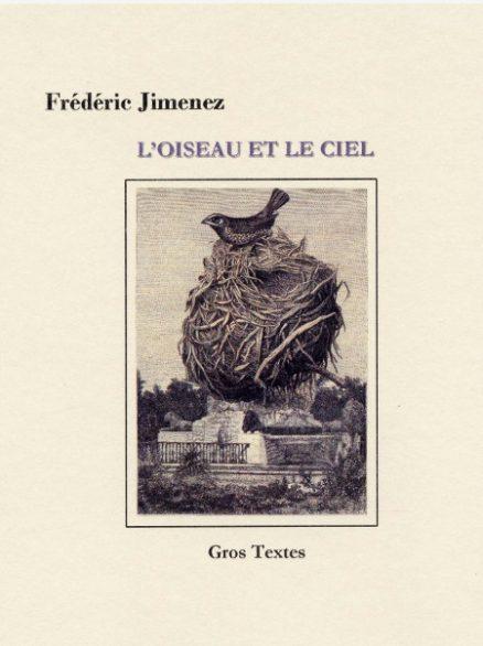Jimenez Frédéric - L'oiseau et le ciel