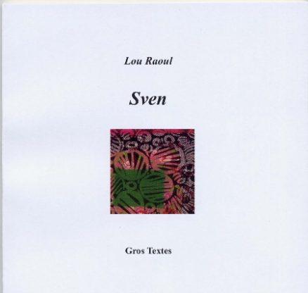 Lou Raoul - Sven