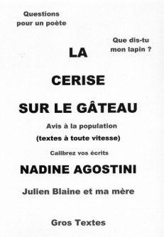 Agostini Nadine - La cerise sur le gâteau