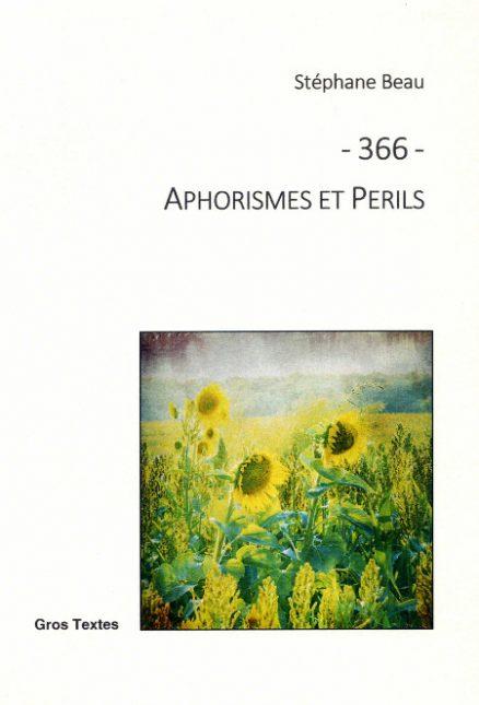 Beau Sophie - Aphorismes et périls
