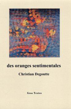 Degoutte Christian - Des oranges sentimentales