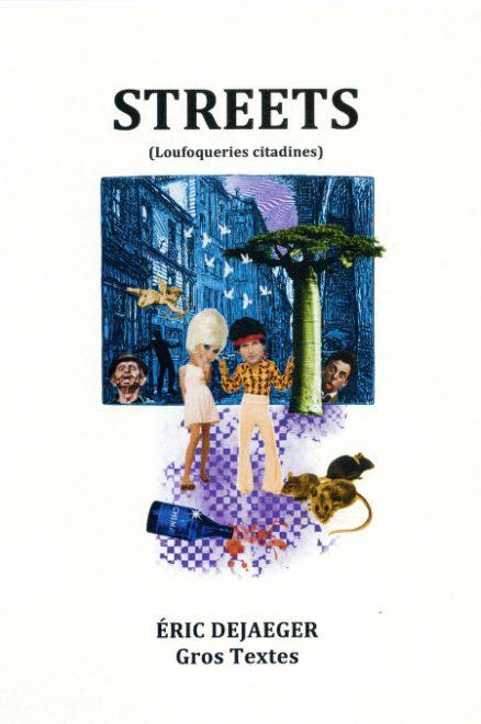 Dejaeger Eric - Streets (Loufoqueries citadines)