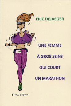 Dejeager Eric - Une femme à gros seins qui court un marathon