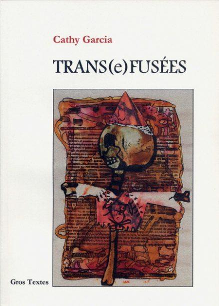 Garcia Cathy - Trans(e)fusées