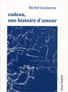Gendarme Michel - Cadeau, une histoire d'amour