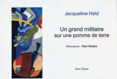 Held Jacqueline - Un grand militaire sur une pomme de terre