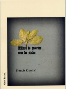 Krembel Francis - Milliard de pucerons sous les étoiles