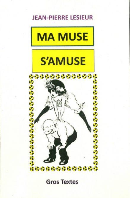 LESIEUR Jean-Pierre - Ma muse s'amuse