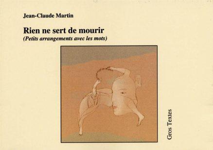 Martin Jean-Claude - Rien ne sert de mourir