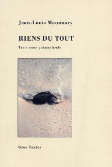 Maunoury Jean-Louis - Riens du tout