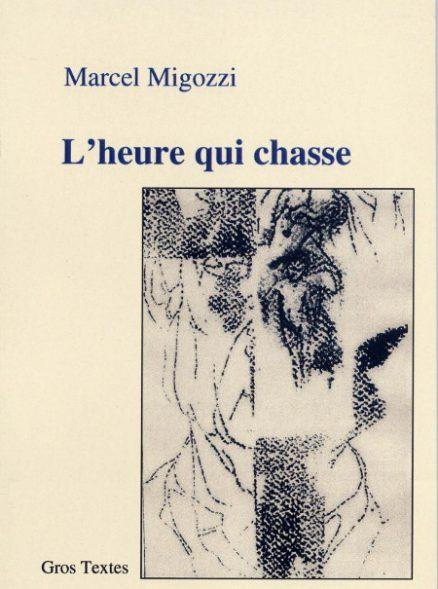 Migozzi marcel - L'heure qui chasse
