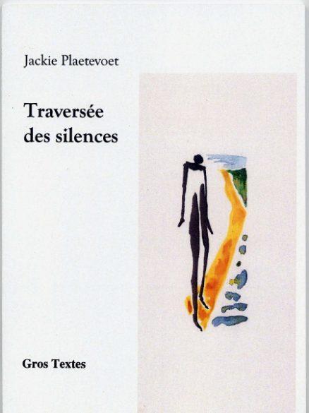 Plaetevoet Jackie - Traversée des silences