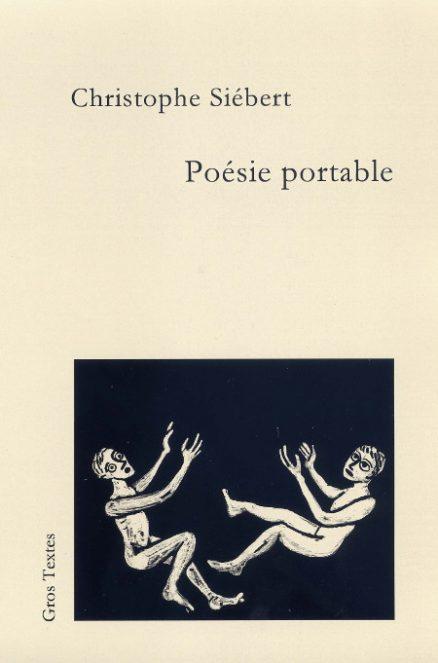 Siébert Christophe - Poésie portable