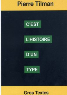 Tilman Pierre - C'est l'histoire d'un type